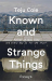 Teju Cole: Known and Strange Things: Essays