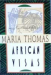 Maria Thomas: African Visas