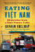 Graham Holliday: Eating Viet Nam: Dispatches from a Blue Plastic Table