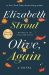 Elizabeth Strout: Olive, Again: A Novel