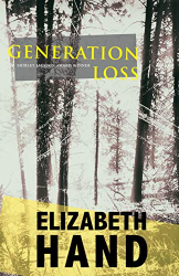 Hand, Elizabeth: Generation Loss: a novel