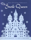 The Snow Queen by Hans Christian Anderson adapted by Ken Setterington