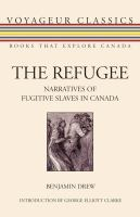 The Refugee edited by Benjamin Drew