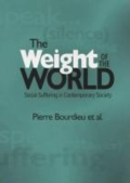 The Weight of the World by Pierre Bourdieu et al