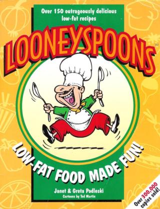 Looneyspoons by Janet and Greta Podleski