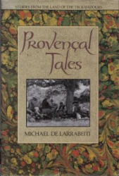 Michael De Larrabeiti: Provencal Tales
