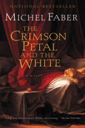 Michel Faber: The Crimson Petal and the White
