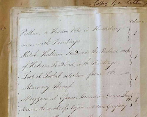 """Above: List of Selected Manuscripts for the Honble. the Court of Directors, submitted by the Prize Agents at Seringapatam in December 1799 Below: """"Kitab Hakeem Sindbad, the Poetical works of Hakeem Sindbad, with Paintings"""" (BL Mss Eur/E196, ff.70r and 74v)"""