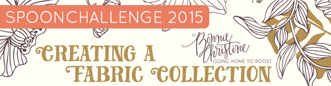 SpoonChallenge: Creating a Fabric Collection