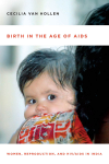 Birth in the age of Aids