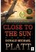 Donald Michael Platt: Close to The Sun