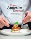 Buon Appetito, Toronto!