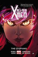 All new X-Men The Utopians