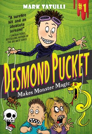 DesmondPucketMakesMonsterMagic