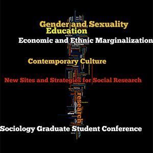 SOCIOLOY_GradStudentConference_2017